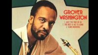 Grover Washington, Jr. – Just the Two of Us