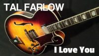 Tal Farlow – I Love You