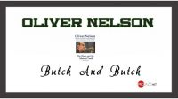 Oliver Nelson – Butch And Butch