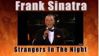 Frank Sinatra – Strangers In The Night