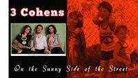 3 Cohens feat. Jon Hеndrісkѕ – On the Sunny Side of the Street