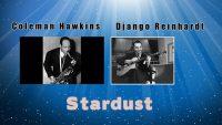 Coleman Hawkins, Django Reinhardt  – Stardust