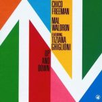 Chico Freeman & Mal Waldron – Up and Down