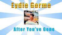 Eydie Gorme – After You've Gone