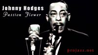 Johnny Hodges – Passion Flower