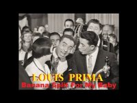 Louis Prima – Banana Split for My Baby