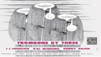 J. J. Johnson,  Kai Winding,  Bennie Green ‎ – Trombone By Three