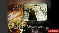 Green Eyes – Bob Eberly and Helen O'Connell