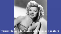 Tommy Dorsey Orchestra and Frances Langford – As Time Goes By (1943)