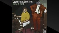 Count Basie and Zoot Sims – Basie & Zoot (Full Album)