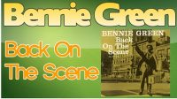 Bennie Green – Back On The Scene (Full Album)
