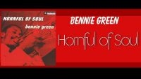Bennie Green – Hornful of Soul (Full Album)
