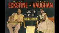 Billy Eckstine & Sarah Vaughan – Berlin Songbook (Full Album)