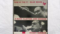 Buck Clayton Featuring Woody Herman ‎– How Hi The Fi ( Full Album )
