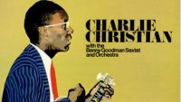 Charlie Christian ‎– With The Benny Goodman Sextet And Orchestra (Full Album)