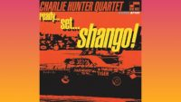 Charlie Hunter Quartet – Ready… Set… Shango! (Full Album)
