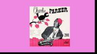 Charlie Parker – Dial 201 (Full Album)