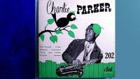 Charlie Parker – Dial 202 (Full Album)