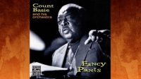 Count Basie and His Orchestra – Fancy Pants (Full Album)