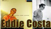 Eddie Costa Quintet – Eddie Costa Quintet (Full Album)