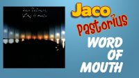 Jaco Pastorius – Word Of Mouth (Full Album)