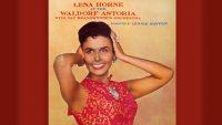 Lena Horne – At the Waldorf Astoria (Full Album)