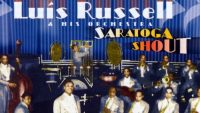 Luis Russell And His Orchestra – Saratoga Shout