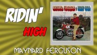 Maynard Ferguson – Ridin' High