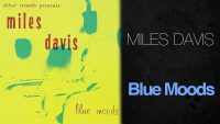 Miles Davis – Blue Moods (Full Album)