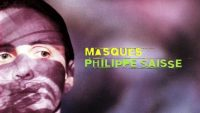 Philippe Saisse – Masques