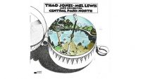 Thad Jones-Mel Lewis Jazz Orchestra – Central Park North (Full Album)