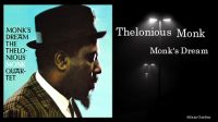 Thelonious Monk – Monk's Dream (Full Album)