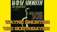 Wayne Shorter – The Soothsayer (Full Album)