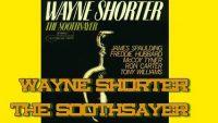 Wayne Shorter – The Soothsayer (Full Album)