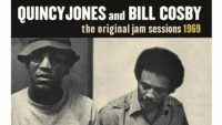 Quincy Jones and Bill Cosby – The Original Jam Sessions 1969