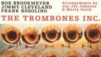 Bob Brookmeyer, Jimmy Cleveland, Frank Rosolino ‎– The Trombones Inc. (Full Album)