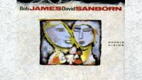 Bob James and David Sanborn – Double Vision
