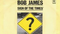 Bob James – Sign of the Times