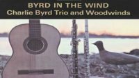 Charlie Byrd Trio And Woodwinds ‎– Byrd In The Wind (Full Album)