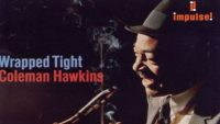 Coleman Hawkins ‎– Wrapped Tight