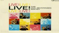 The Doc Severinsen Sextet – Live! (Full Album)