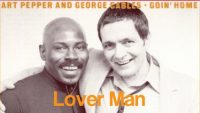 Art Pepper and George Cables – Lover Man