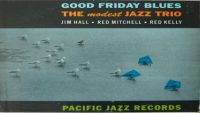 Jim Hall – Good Friday Blues (Full Album)
