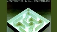 Jim Hall & Ron Carter – Alone Together (Full Album)