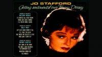 Jo Stafford – Getting Sentimental Over Tommy Dorsey