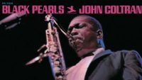 John Coltrane – Black Pearls (Full Album)