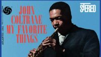 John Coltrane – My Favorite Things (Full Album)