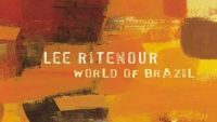 Lee Ritenour ‎– World Of Brazil