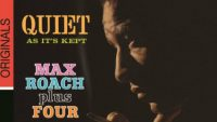 Max Roach Plus Four ‎– Quiet As It's Kept (Full Album)