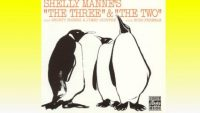 Shelly Manne – The Three & The Two (Full Album)